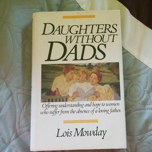 Other - Daughters Without Dads by Louis Mowday